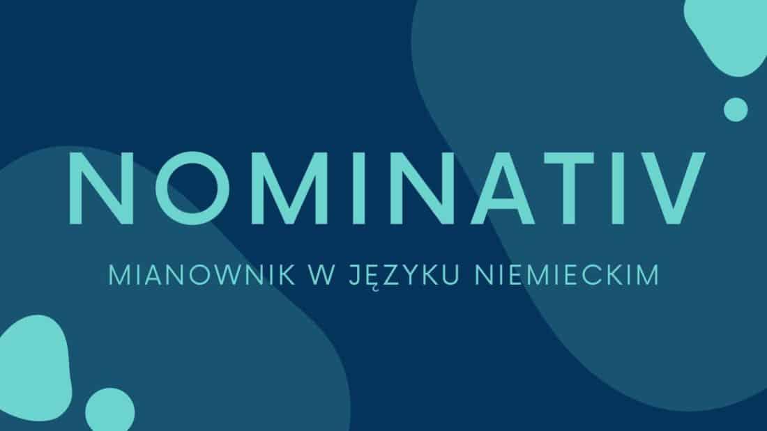 Nominativ - Mianownik w języku niemieckim